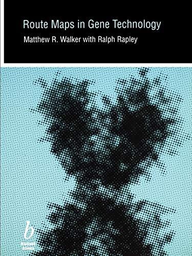 Route Maps in Gene Technology: Mark Walker, Ralph