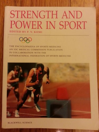 9780632038060: Strength and Power in Sport (The Encyclopaedia of Sports Medicine)