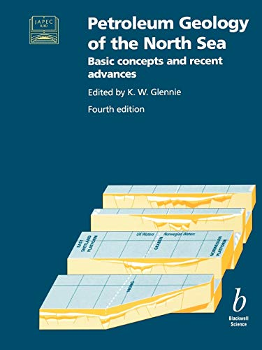 9780632038459: Petroleum Geology of the North Sea 4e: Basic Concepts and Recent Advances