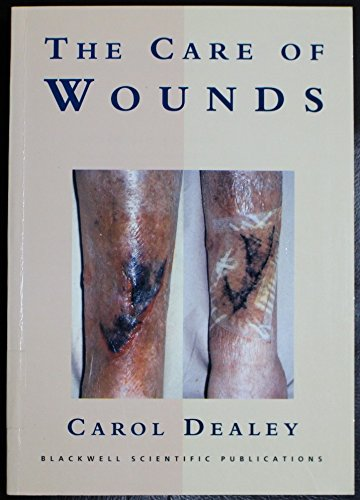 9780632038640: The Care of Wounds: A Guide for Nurses
