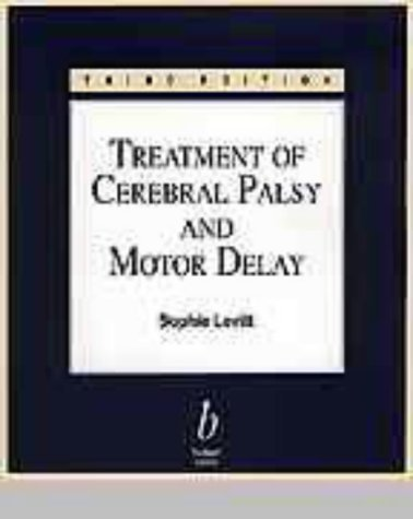 9780632038732: Treatment of Cerebral Palsy and Motor Delay