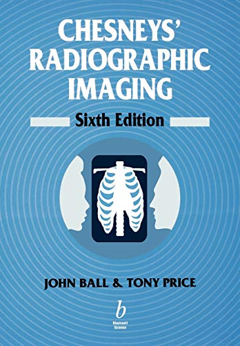 9780632039012: Chesneys' Radiographic Imaging