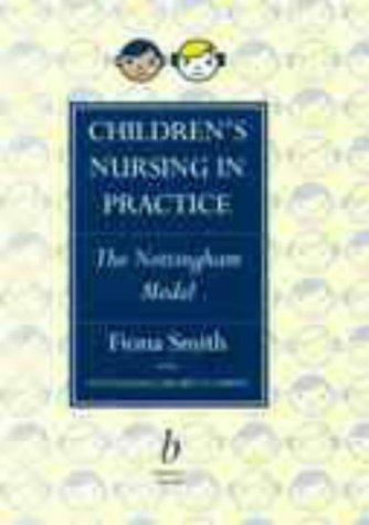9780632039098: Childrens Nursing in Practice: Nottingham Model