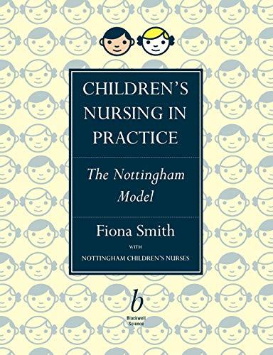 9780632039098: Children's Nursing in Practice: The Nottingham Model