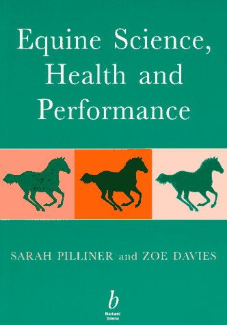 9780632039135: Equine Science, Health and Performance