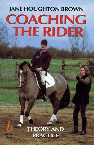 9780632039319: Coaching the Rider: Theory and Practice