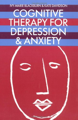 9780632039869: Cognitive Therapy for Depression and Anxiety: A Practitioner's Guide