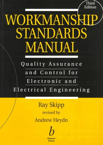 9780632040032: Workmanship Standards Manual: Quality Assurance, Third Edition