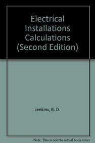 9780632040414: Electrical Installations Calculations (Second Edition)