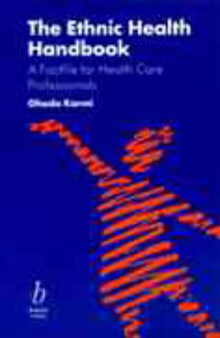 9780632040421: The Ethnic Health Handbook: A Factfile For Health Care Professionals