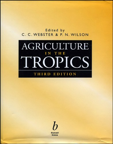 9780632040544: Agriculture in the Tropics-99-3 (Tropical Agriculture)