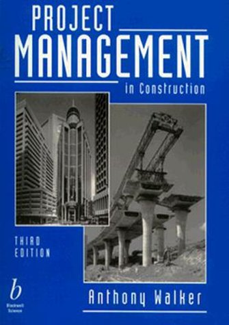 9780632040711: Project Management in Construction