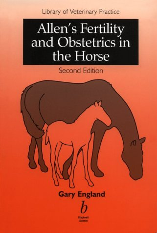 9780632040841: Allen's Fertility and Obstetrics in the Horse
