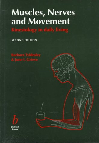 9780632040964: Muscles, Nerves and Movement: Kinesiology in Daily Living