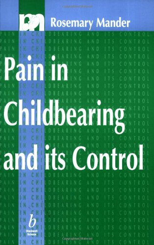 9780632040971: Pain in Childbearing and its Control (Midwifery)
