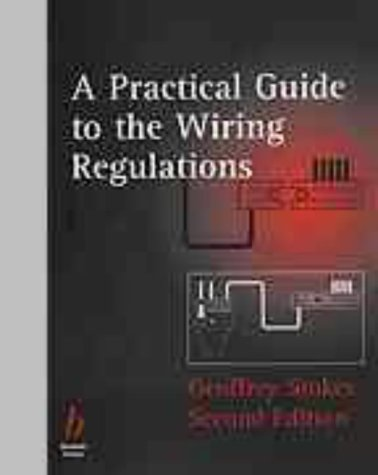 9780632041411: A Practical Guide to the Wiring Regulations