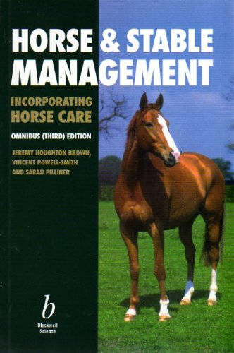 Horse and Stable Management (0632041528) by Houghton Brown, Jeremy; Pilliner, Sarah; Powell-Smith, Vincent