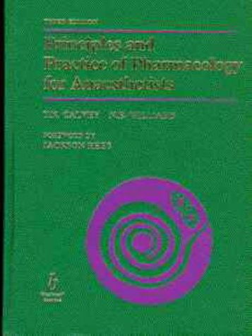9780632041565: Principles and Practice of Pharmacology for Anaesthetists