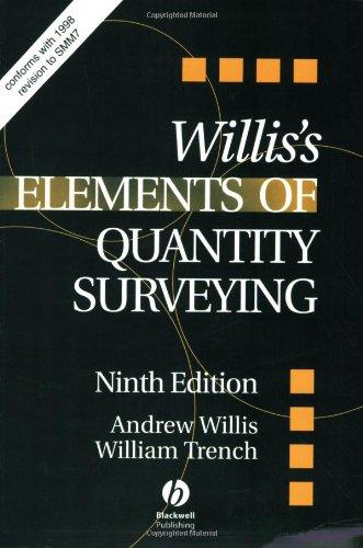 Elements of Quantity Surveying: Willis, Andrew