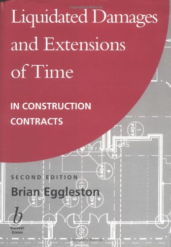 9780632042135: Liquidated Damages and Extensions of Time: In Construction Contracts