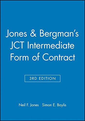 Jones and Bergman s JCT Intermediate Form of Contract (Hardback): Neil F. Jones, David Bergman, ...