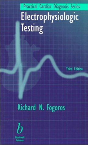 9780632043255: Electrophysiologic Testing