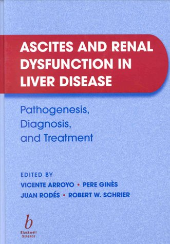 9780632043422: Ascites and Renal Dysfunction in Liver Disease: Pathogenesis, Diagnosis, and Treatment