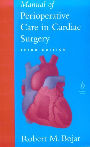 9780632043651: Manual of Perioperative Care in Cardiac Surgery, Third Edition