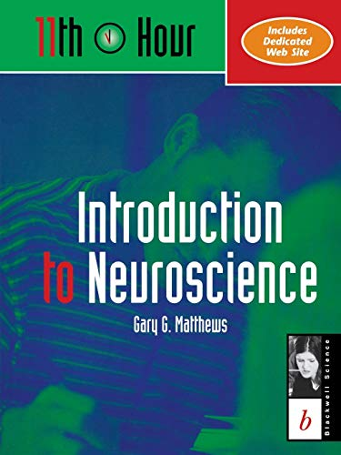11th Hour: Introduction to Neuroscience (Eleventh Hour - Boston)