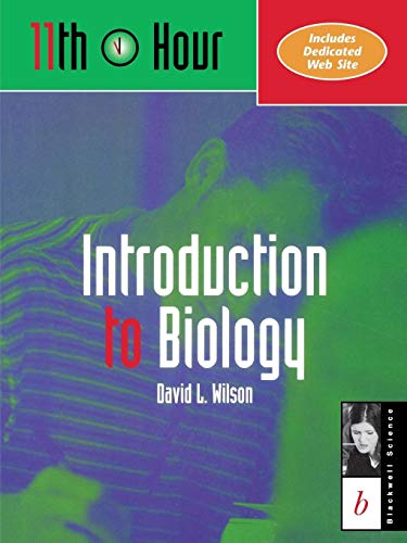 11th Hour: Introduction to Biology (Eleventh Hour - Boston): David L. Wilson