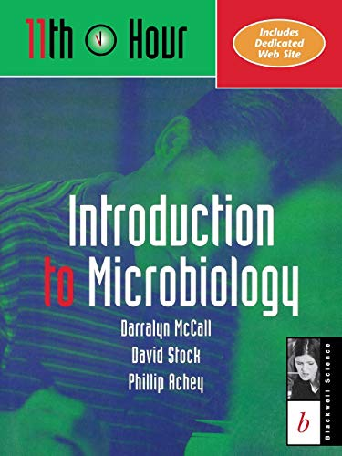 11th Hour Introduction to Microbiology: Darralyn McCall, David