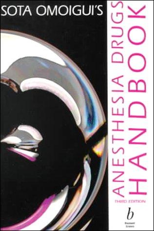 9780632044214: Sota Omoigui's Anesthesia Drugs Handbook, Third Edition