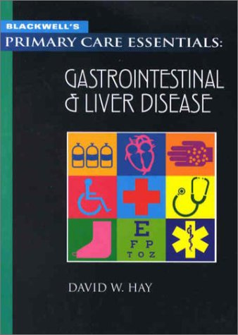 9780632045037: Blackwell's Primary Care Essentials: Gastointestinal Disease
