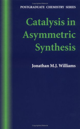 9780632045044: Catalysis in Asymmetric Synthesis (Post-Graduate Chemistry Series)