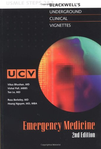 9780632045617: Underground Clinical Vignettes: Emergency Medicine Classic Clinical Cases for USMLE Step 2 and Clerkship Review