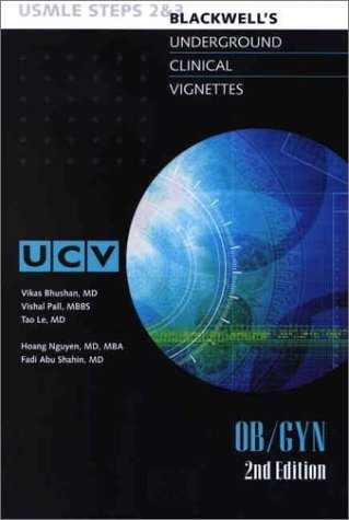 9780632045693: Underground Clinical Vignettes: Ob/Gyn, Classic Clinical Cases for USMLE Step 2 and Clerkship Review