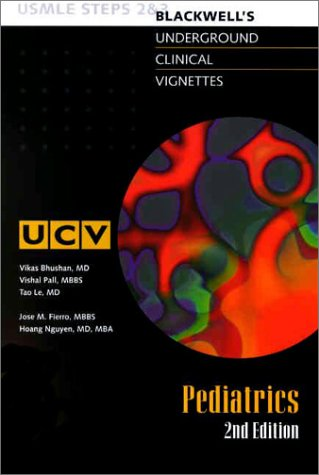 9780632045716: Underground Clinical Vignettes: Pediatrics, Classic Clinical Cases for USMLE Step 2 and Clerkship Review