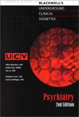 9780632045730: Underground Clinical Vignettes: Psychiatry, Classic Clinical Cases for USMLE Step 2 and Clerkship Review