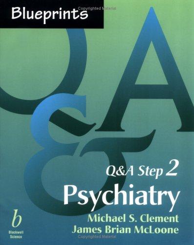 9780632045921: Blueprints Q&A Step 2: Psychiatry