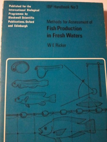 9780632046607: Methods for assessment of fish production in fresh waters; (IBP handbook, no. 3)