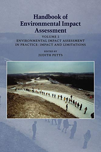 9780632047710: Handbook of Environmental Impact Assessment. Volume 2: Environmental Impact Assessment in Pracice: Impact and Limitations