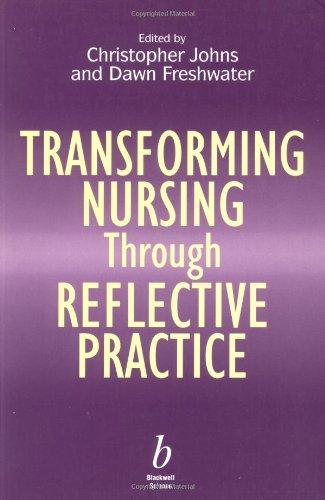 9780632047840: Transforming Nursing Through Reflective Practice