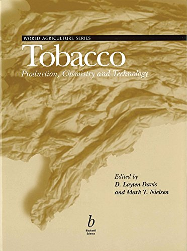 Tobacco: Production, Chemistry, and Technology: Davis, Del [Editor]; Nielsen, Mark T. [Editor];