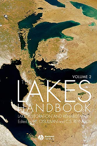 The Lakes Handbook: v. 2: Lake Restoration and Rehabilitation (Hardback)