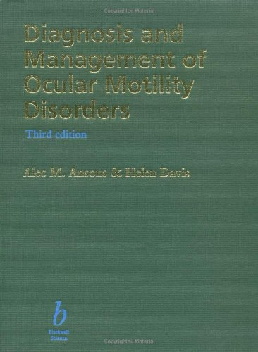 9780632047987: Diagnosis and Management of Ocular Motility Disorders