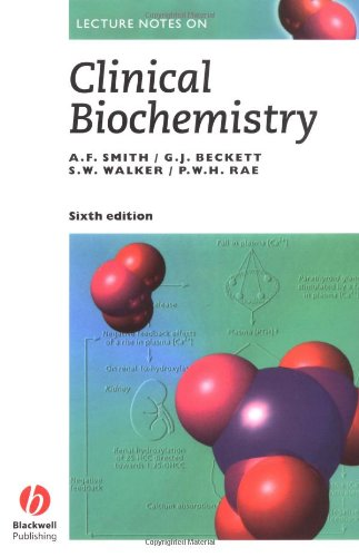Lecture Notes on Clinical Biochemistry: Smith, Alistaire F.