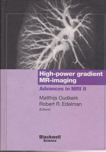 9780632048618: High-power Gradient MR Imaging: Advances in MRI II