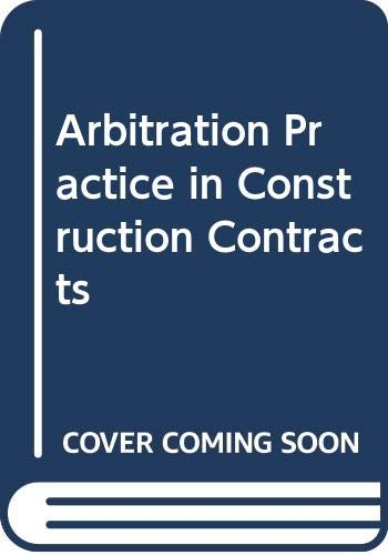 9780632048892: Arbitration Practice in Construction Contracts