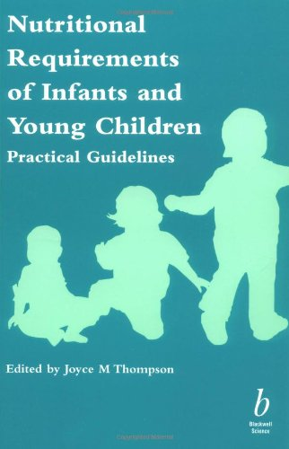 9780632048915: Nutritional Requirements of Infants and Young Children: Practical Guidelines