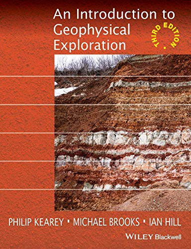 9780632049295: An Introduction to Geophysical Exploration
